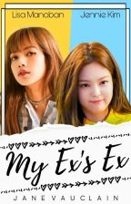My Ex's Ex (JenLisa) by JaneVauclain