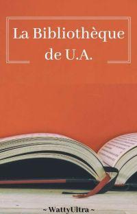 × La Bibliothèque de U.A. × cover