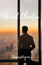 Serial Cheater by Sleepless__Dreamer