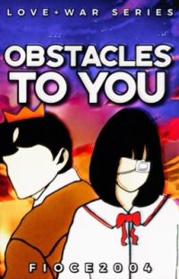 Obstacles To You (Love+War Series #1) cover