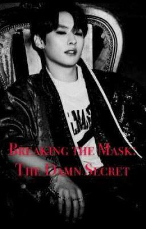 Breaking the Mask: The Damn Secret - HyunKnow  by roxanaalejandra29