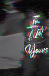 Not Truly Yours {Watty's 2015} cover