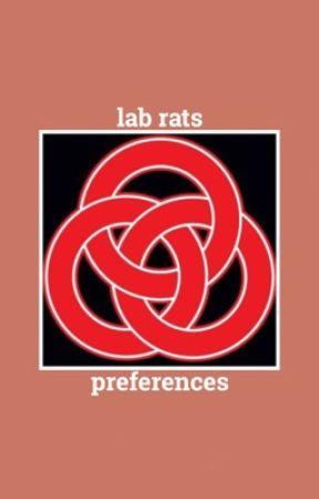 『 lab rats ➸preferences 』 by marinawritesx