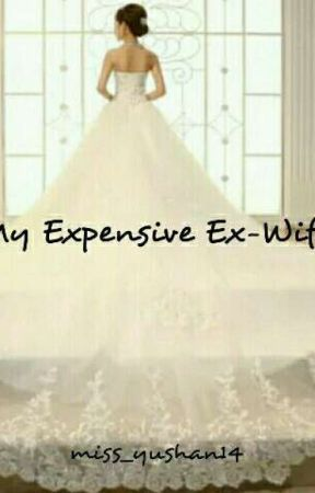 My Expensive Ex-Wife by miss_yushan14