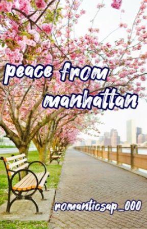 Peace From Manhattan by romanticsap_000