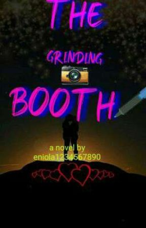 The Grinding Booth by eniola1234567890
