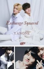 Exchange Squared~Yanone by kpopstories_trash