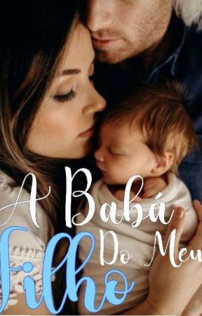 A Babá Do Meu Filho / (EM REVISÃO) by Anallynem