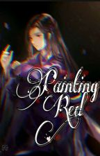 Painting Red✔ |XICHENG MDZS| by Nycx_99