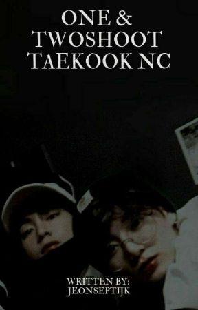 One & Twoshoot Taekook NC by Koopucino