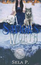 A Savior's Worth (Book #3) by heytheregisela