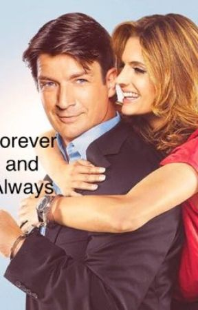 Forever and Always❤️ by Caskett999
