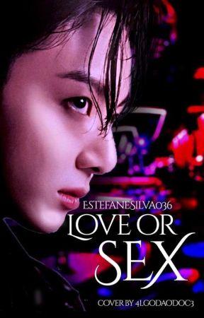 Love Or Sex  Jikook/Terminada  by EstefaneSilva036