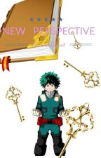 New Perspective [BNHA Fanfiction] by FlorenceEdurot