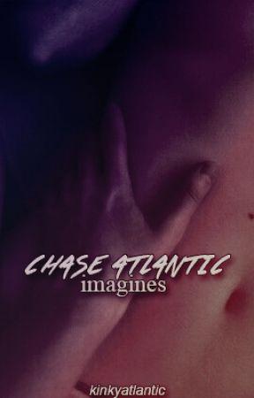 Chase Atlantic Imagines! (16+) by kinkyatlantic