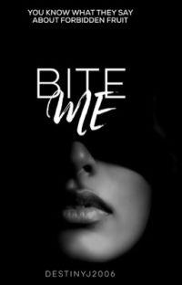 Bite Me ✔️[#Wattys 2019]  cover