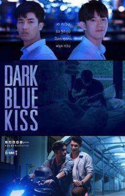 Đọc truyện [Truyện Thái] Dark Blue Kiss - Tình Yêu Không Cần Danh Phận