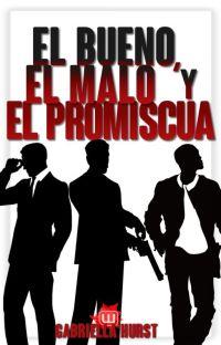 EL BUENO, EL MALO Y EL PROMISCUA cover