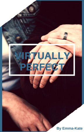 Virtually Perfect by emmakatewriting