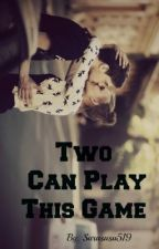 Two Can Play This Game by PoetsGarden