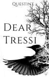 Dear Tressi [WIP] cover