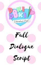 Doki Doki Literature Club Full script by MysteriousPersonEXE