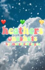 My Crappy Heathers Oneshots (Requests Closed) by messfreebaloney