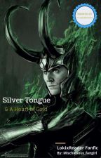 Silver Tongue And a Heart of Gold (LokixReader) by Mischievous_Fangirl