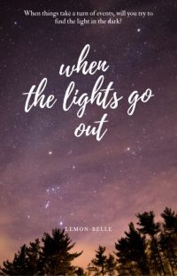 When The Lights Go Out (A Hazbin Hotel X Reader book) cover