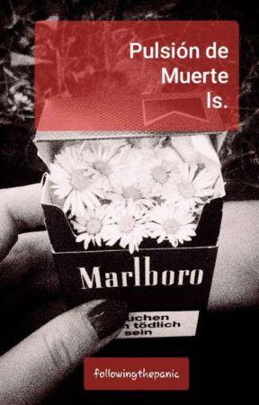 Pulsión de Muerte /l.s/Original by followingthepanic