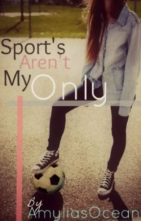 Sport's Aren't My Only (GxG) by AmyliasOcean