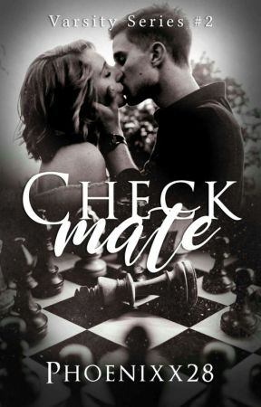 Checkmate (Varsity Series #2) by Phoenixx28