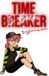 TimeBreaker is Back cover