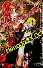 Eight Deadly Sin [Phoenix Sin Of Seduce] (Meliodas X Oc) by EmpressScully