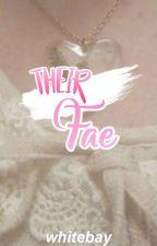 Their Fae | B X B X B by buttercuppoptop