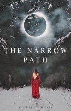 The Narrow Path by bykimberlymarie