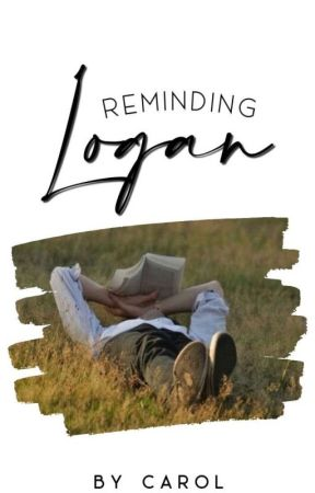 Reminding Logan  by foreworded