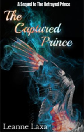 The Captured Prince || A Sequel to The Betrayed Prince|| by TheSecretiveAngel