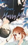 Please, Marry Me! { TAMAT } cover