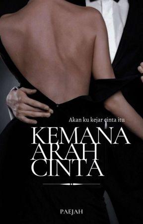 Kemana Arah Cinta (EBOOK) by paejahhhhhhhh