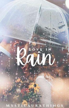 Kaira OS- Love In Rain  by mysticaurathings