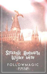 Strażnik Hogwartu: Wijące Węże✔️ cover