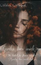 Garden Lives Inside Me by Aleegnah