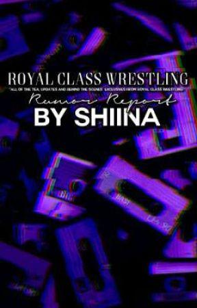 Royal Rumor Report [RCW tea page]  by plvttoo