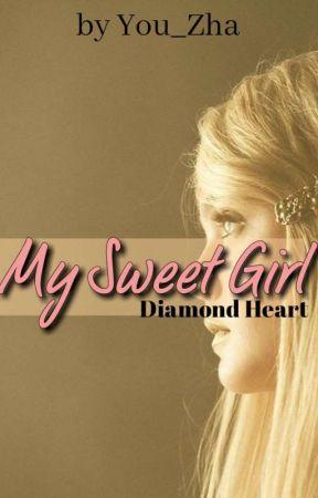 My Sweet Girl - Diamond Heart (sequel My Little Girl II) - REPOST by you_zHa