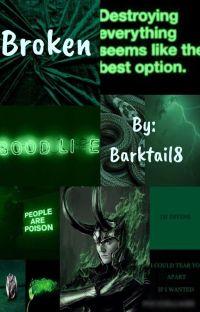 Broken - Loki x Reader cover