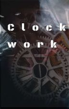Clockwork by DemonsFromAbove