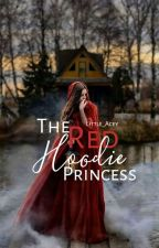 The Red Hoodie Princess (Majestic Academy) by Little_Acey