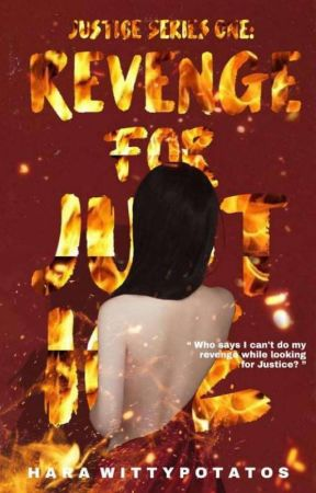 Revenge For Justice  (Justice Series #1) by WittyPotatos