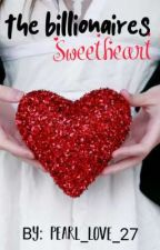 The Billionaires Sweetheart by pearl_love_27